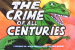 1×02 – The Crime Of All Centuries