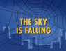 1×04 – The Sky Is Falling/Captured By J. Jonah Jameson